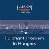 The Fulbright Program in Hungary