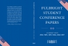 Fulbright Student Conference Papers II.