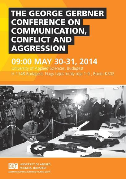 The George Gerbner Conference on Communication, Conflict and Aggression